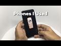 Phones I Used