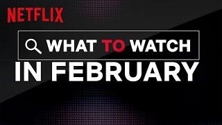 New on Netflix | February 2020 | Netflix