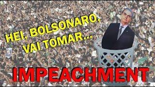 Impeachment de Bolsonaro vem aí