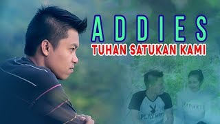 Full Album Pop Minang Addies • Tuhan Satukan Kami [Official Video]