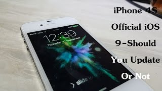 iPhone 4S Official iOS 9 Update - Performance