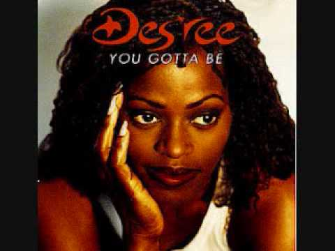 des'ree you gotta be[with lyrics]