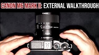 Canon M6 Mark II: Walkthrough of External Features
