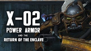 The Enclave Return! The Saga of the Black Devil & The X-02 Power Armor - Fallout 4 Creation Club