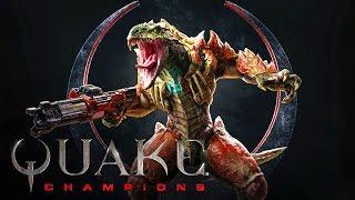 Quake Champions    МОЙ ПЕРВЫЙ ВЗГЛЯД   квейк