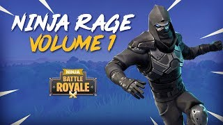Ninja Rage!! Volume 1 - Fortnite Battle Royale Highlights