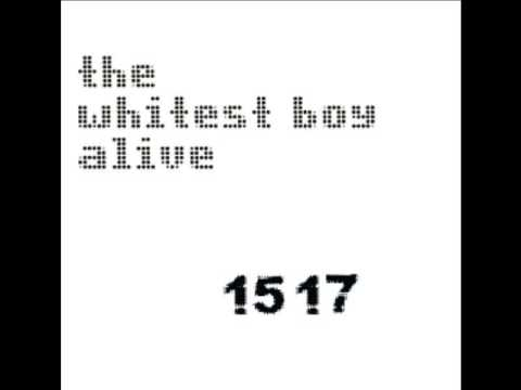 the whitest boy alive - 1517