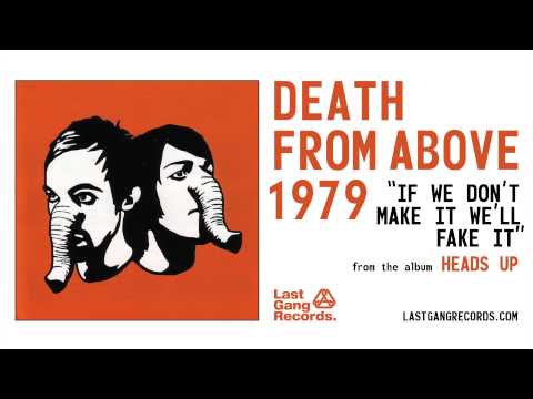 Death From Above 1979 - If We Don
