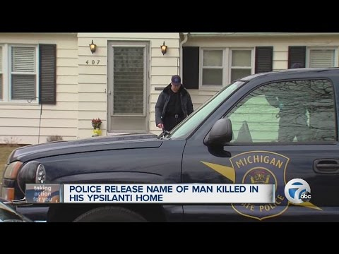 Police release name of man killed in Ypsilanti home