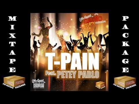 T Pain ft Petey Pablo - Club Back (CLUB BANGER)