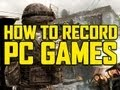 Youtube replay - How to record PC Games! No LAG! Any...