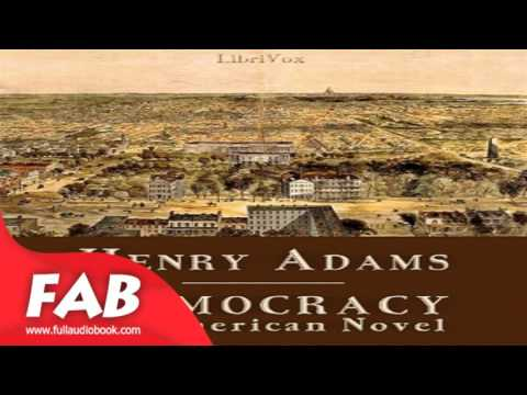 Democracy An American Novel Full Audiobook by Henry Sherman ADAMS by Non-fiction