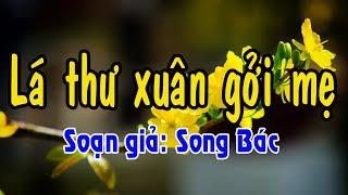 [SONG BÁC] Karaoke vọng cổ LÁ THƯ XUÂN GỞI MẸ - KÉP