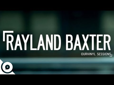 Thumbnail of video Rayland Baxter - Olivia