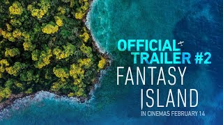 Fantasy Island | Official Trailer #2 | In Cinemas February 14