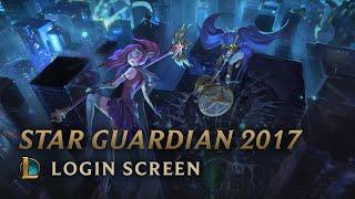 Star Guardian 2017 (w/o Vocals)   Login Screen - League of Legends