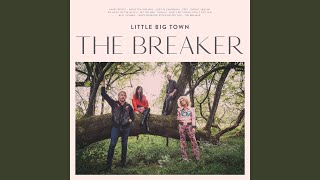 Little Big Town Lost In California