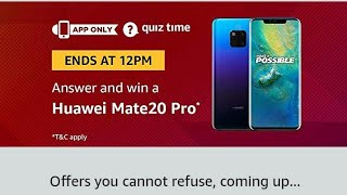 Amazon Quiz Answer Today | Win Hawaii Mate 20 Pro | 19-December-2018