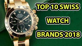 Top 10 Swiss Watch Brands 2018 | Top 10 Watch Brands in Switzerland 2018