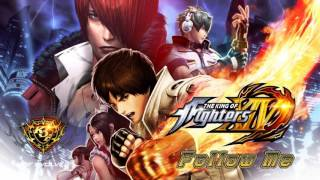KOF XIV OST Main Theme - Follow Me (Full Vocal Version)