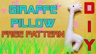 DIY - Giraffe Pillow | EASY & FREE PATTERN | Gối hươu cao cổ cute.