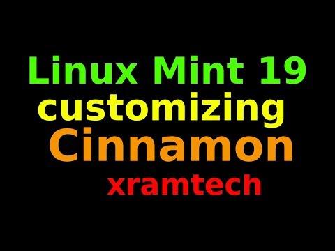 Linux Mint 19   Customizing Cinnamon