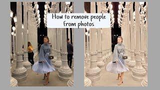 Xoá Người Ra Khỏi Hình | HOW TO REMOVE PEOPLE FROM PHOTOS ♡ TRAM LE ♡