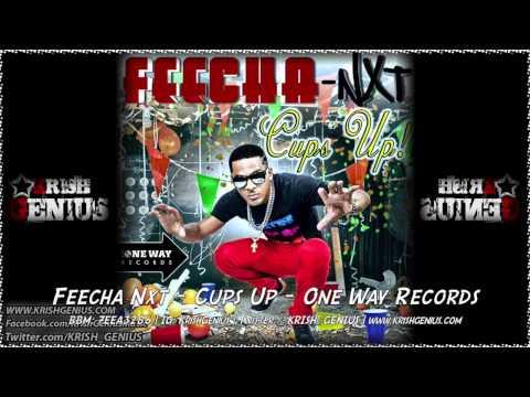 Feecha Nxt – Cups Up – September 2014   Reggae, Dancehall, Bashment