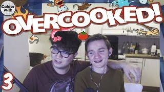 Overcooked - Episode 3 - ULTIMATE BEING.