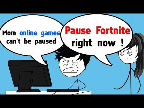 When your Mom tells you to Pause Fortnite