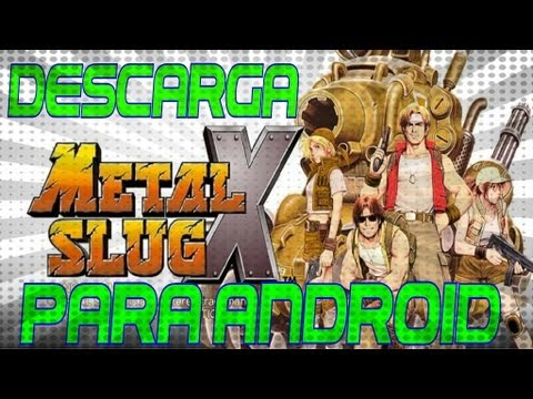 METAL SLUG  X  Para Android  APK + DATOS SD