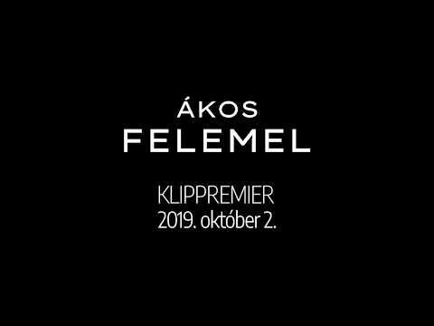ÁKOS • FELEMEL ::: Klip-előzetes