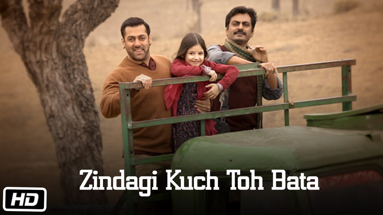 Bajrangi Bhaijaan (2015) HD video Songs free download mp4 avi, Zindagi Kuch Toh Bata HD Video Songs