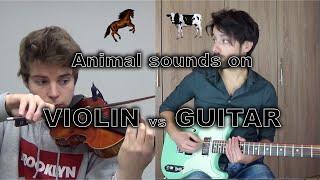 Animal sounds on violin VS guitar (ft.  Davidlap)