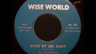 The Salvadors - Stick By Me, Baby