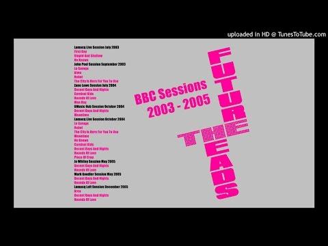 The Futureheads - Meantime (Lamacq Live 25.10.04)