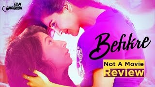 Befikre | Not a Movie Review | Sucharita Tyagi