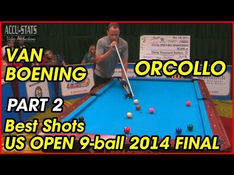 US Open 9-ball 2014 Best Shots | Final | Van Boening & Orcollo | part 2