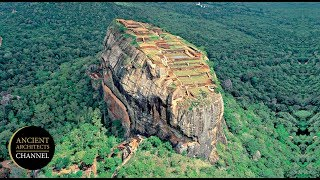 An Ancient City Built by the Gods? The Lost City of Sigiriya | Ancient Architects