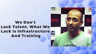We Don t Lack Talent  What We Lack Is