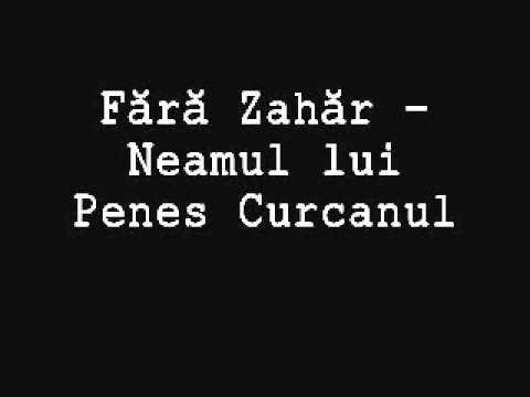 Fara Zahar - Neamul lui Penes Curcanul