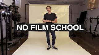 I Didn't Go to Film School