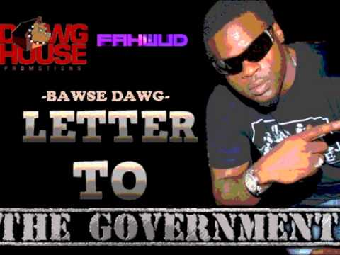 Letter to the Government - Bawse Dawg (May 2013)