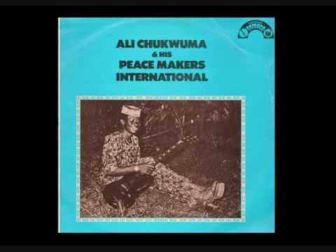 Ali Chukwuma & his Peace Makers International ~ Ogeli Sili Obi