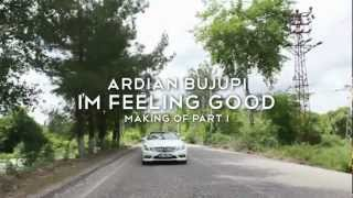 Ardian Bujupi - I'm Feeling Good (Making-Of Part I)