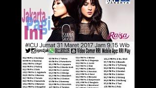download lagu Raisa X Isyana - Icu Pro2 Rri Jakarta Live gratis