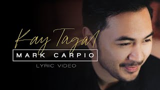Mark Carpio - Kay Tagal