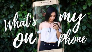 New Year, New Phone (What's on my Phone 2017)