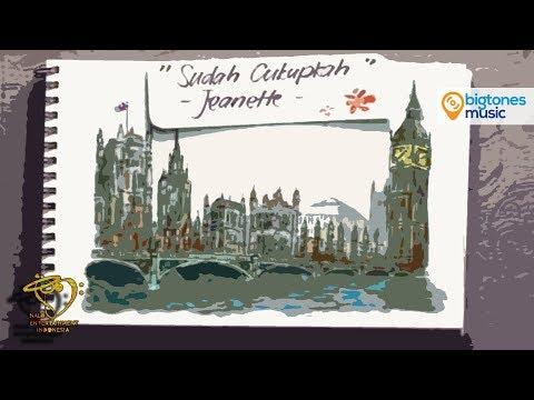 Jeanette - Sudah Cukupkah - OST. London Love Story   Film Bioskop Dimas Fitri Lagu Romantis