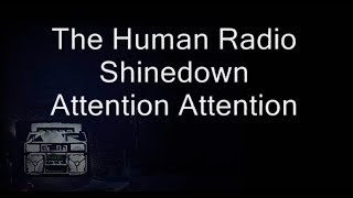 "Download Lagu ""THE HUMAN RADIO"" - SHINEDOWN - OFFICIAL LYRICS - HD Gratis STAFABAND"